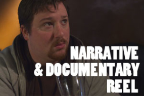 Narrative & Documentary Reel